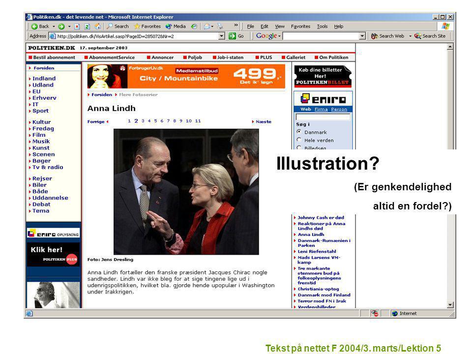Tekst på nettet F 2004/3. marts/Lektion 5 Illustration (Er genkendelighed altid en fordel )
