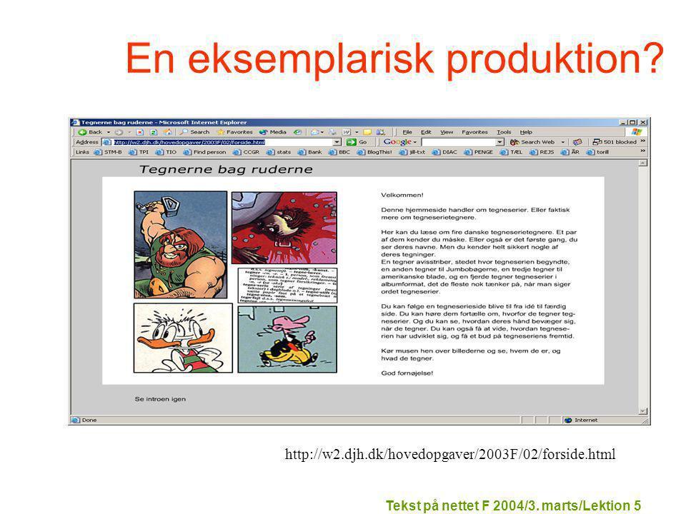Tekst på nettet F 2004/3. marts/Lektion 5 En eksemplarisk produktion.