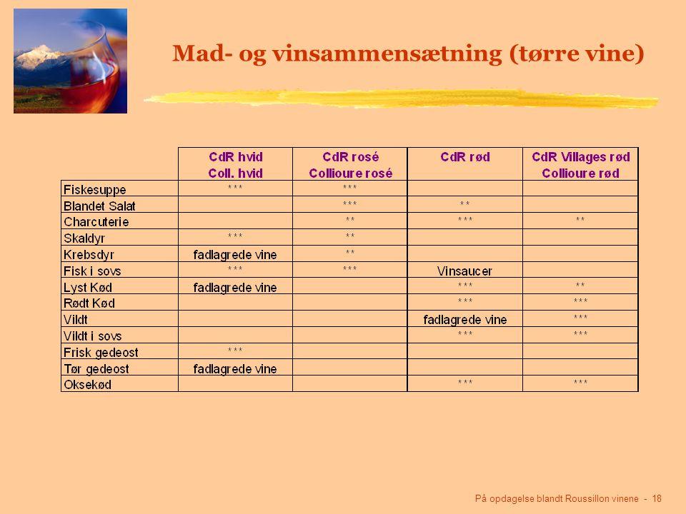 På opdagelse blandt Roussillon vinene - 18 Mad- og vinsammensætning (tørre vine)