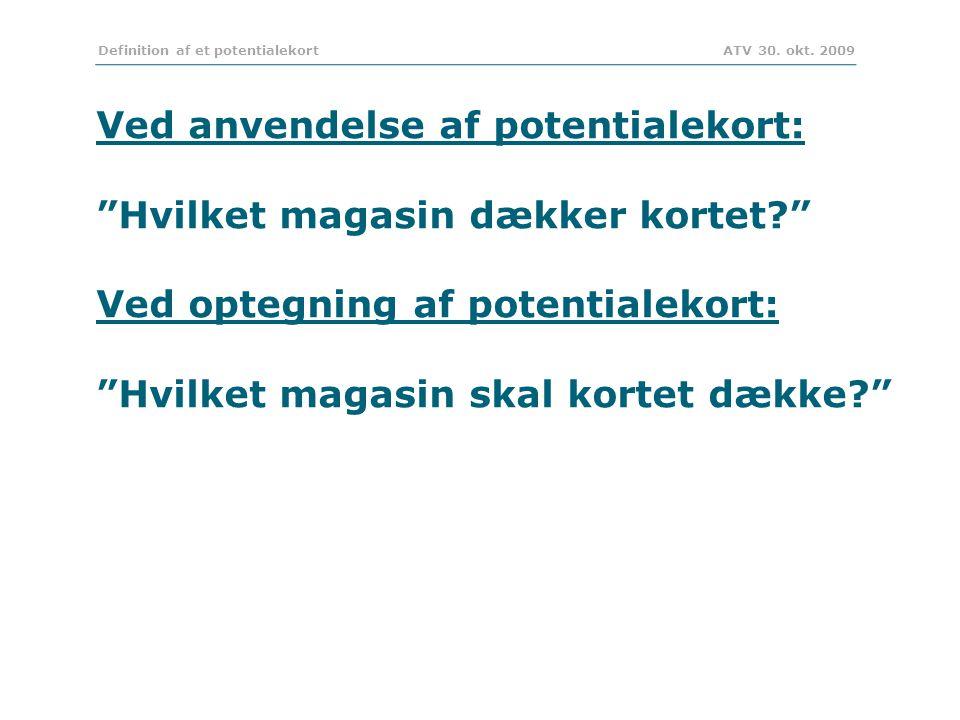 Definition af et potentialekort ATV 30. okt.