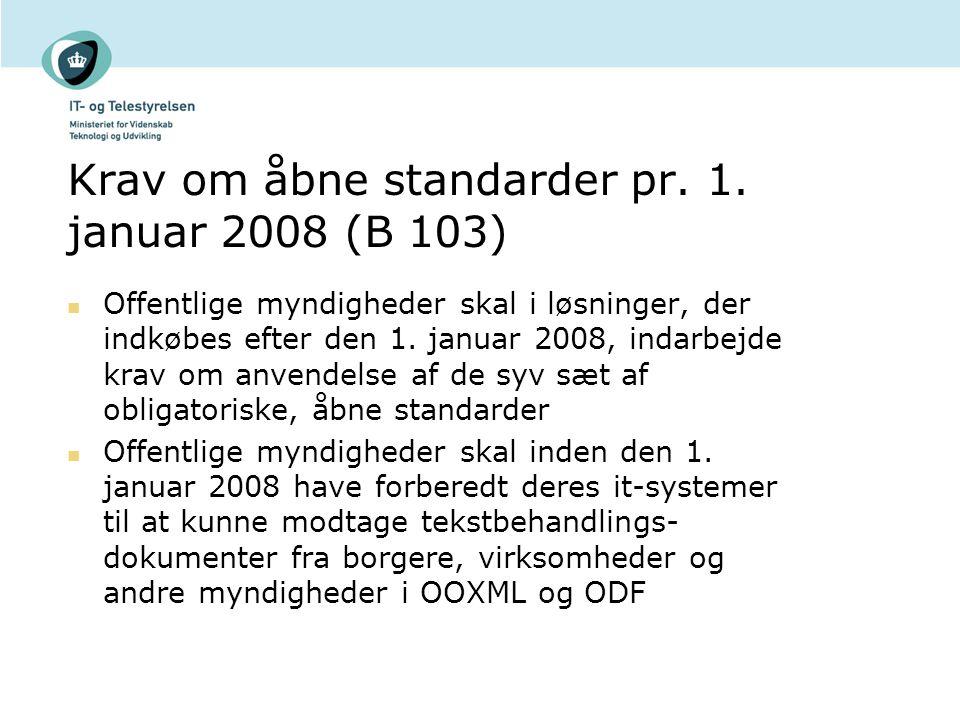 Krav om åbne standarder pr. 1.
