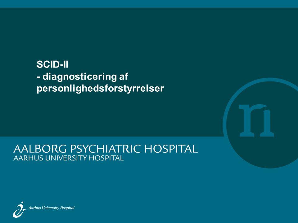 SCID-II - diagnosticering af personlighedsforstyrrelser