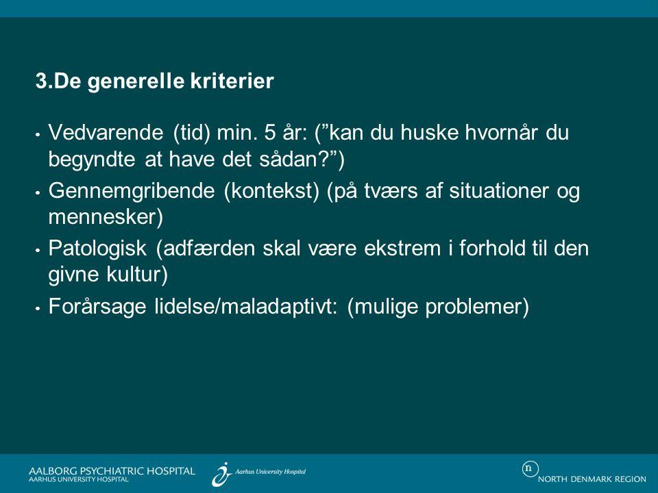 3.De generelle kriterier Vedvarende (tid) min.