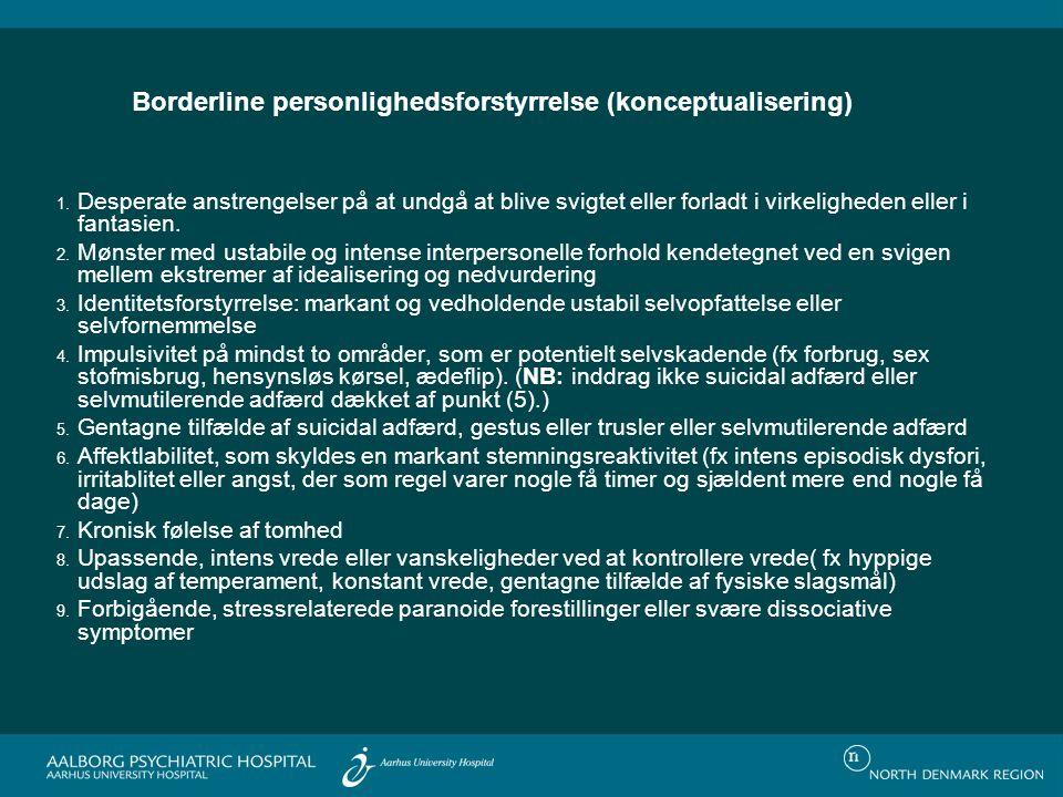 Borderline personlighedsforstyrrelse (konceptualisering) 1.