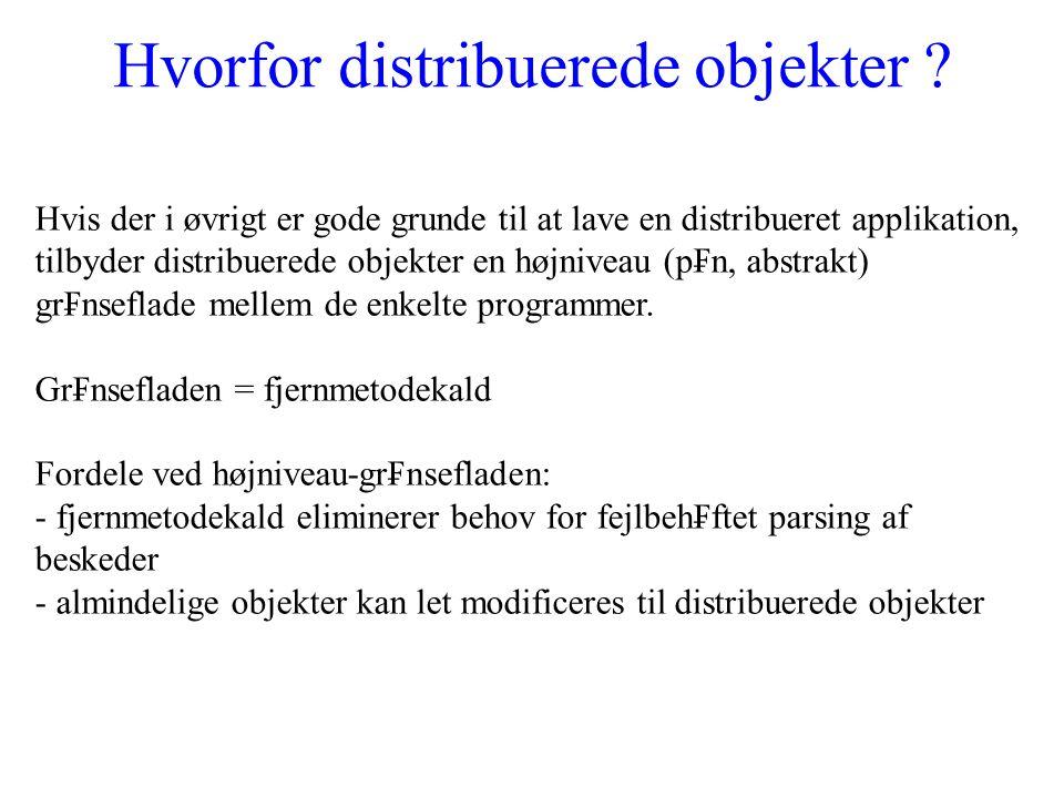 Hvorfor distribuerede objekter .