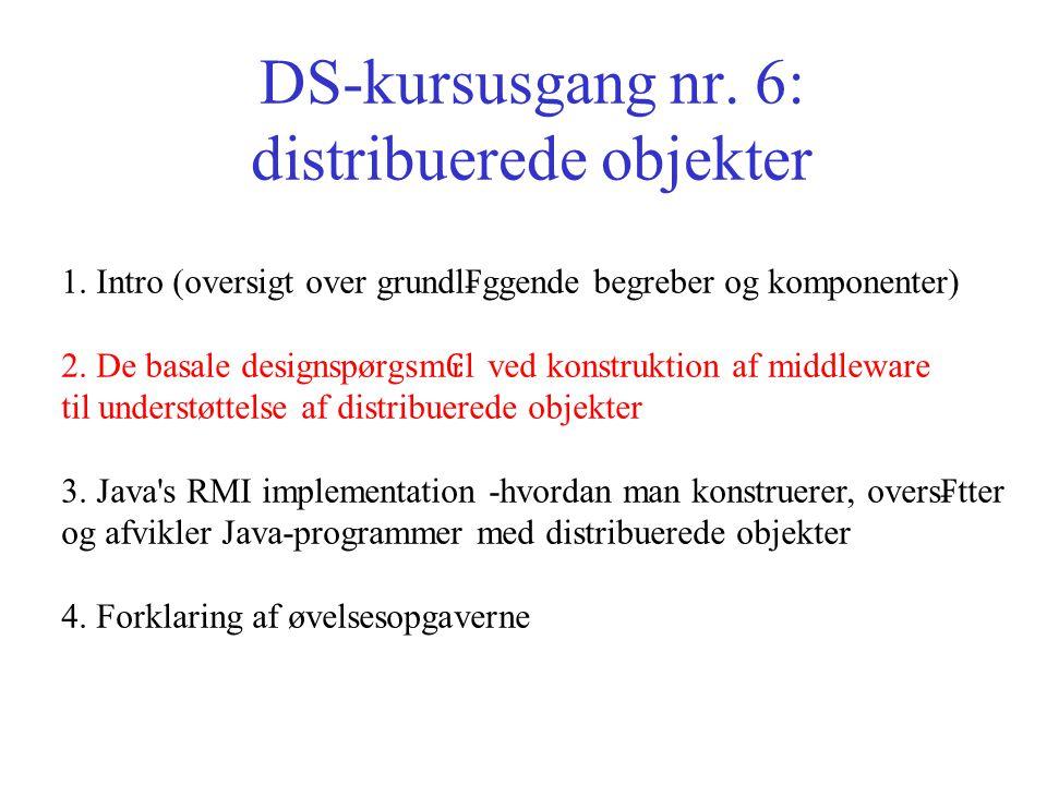 DS-kursusgang nr. 6: distribuerede objekter 1.