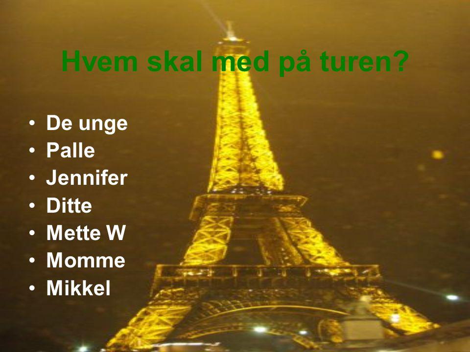 Hvem skal med på turen De unge Palle Jennifer Ditte Mette W Momme Mikkel