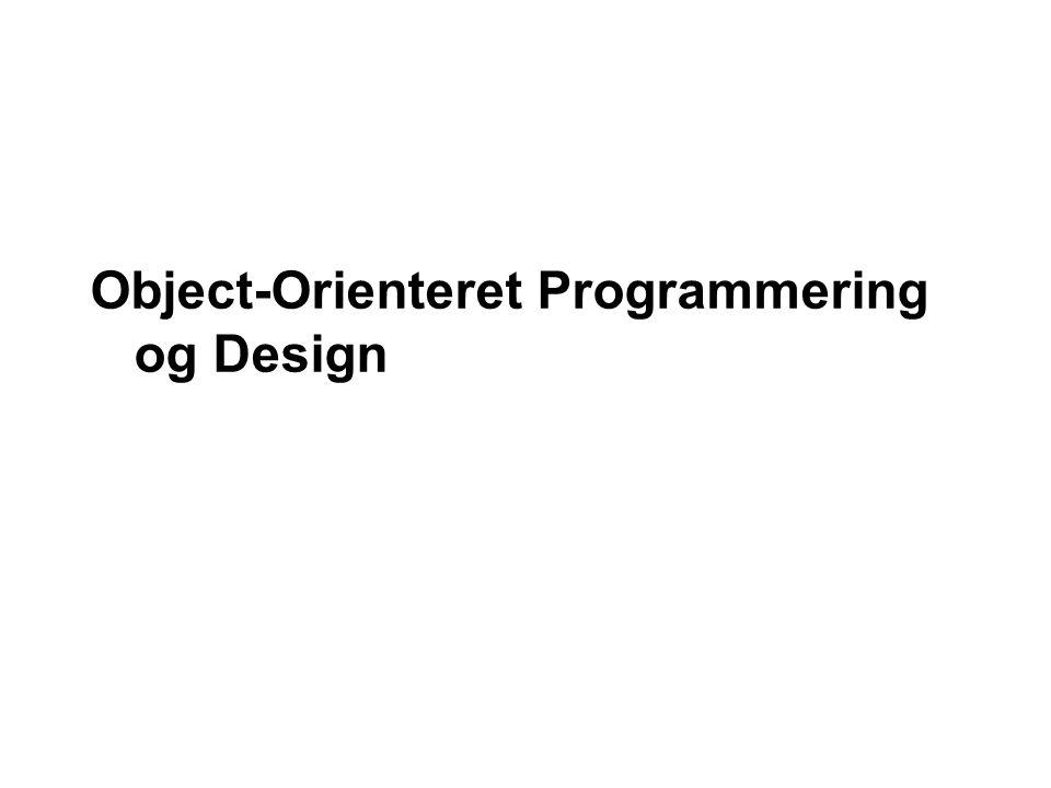 Object-Orienteret Programmering og Design