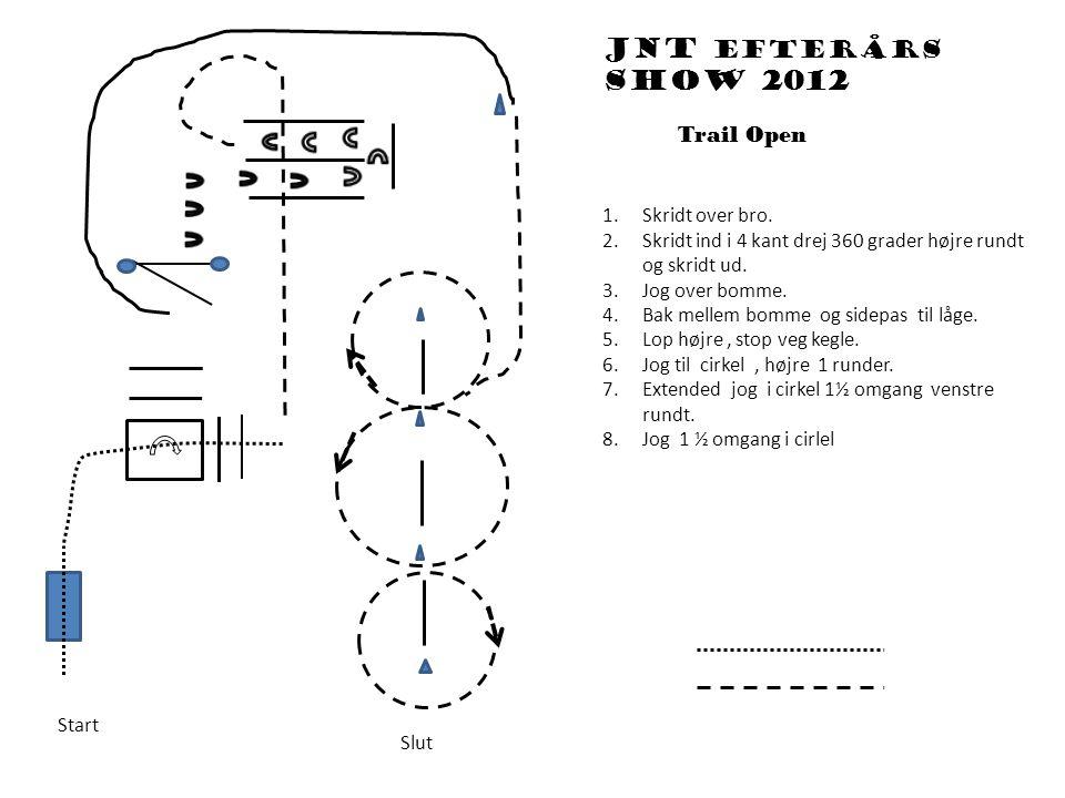 Trail Open Start Slut Jnt efterårs show 2012 1.Skridt over bro.