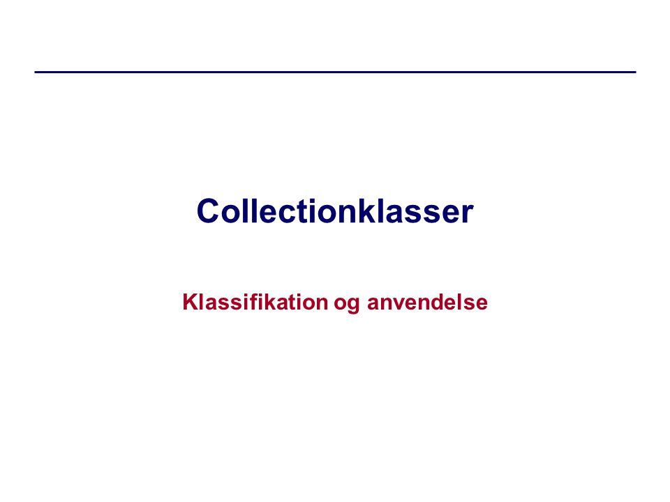 Collectionklasser Klassifikation og anvendelse