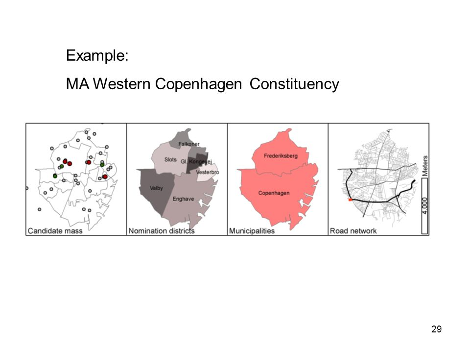 29 Example: MA Western Copenhagen Constituency