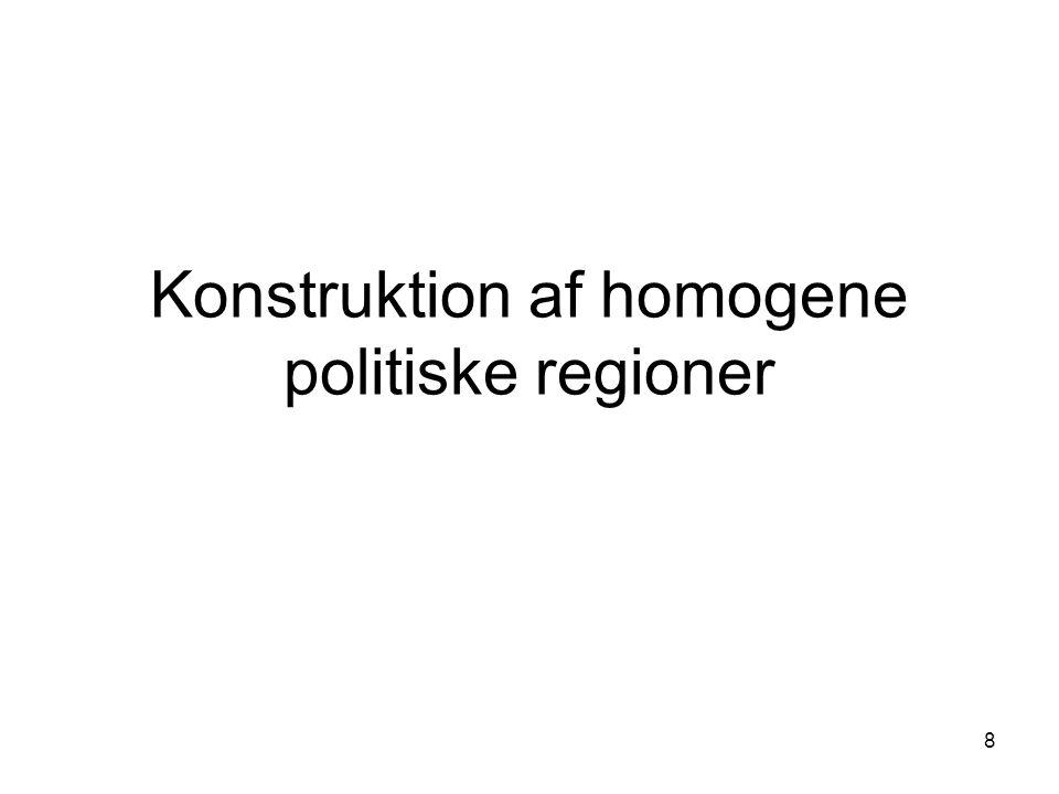 8 Konstruktion af homogene politiske regioner