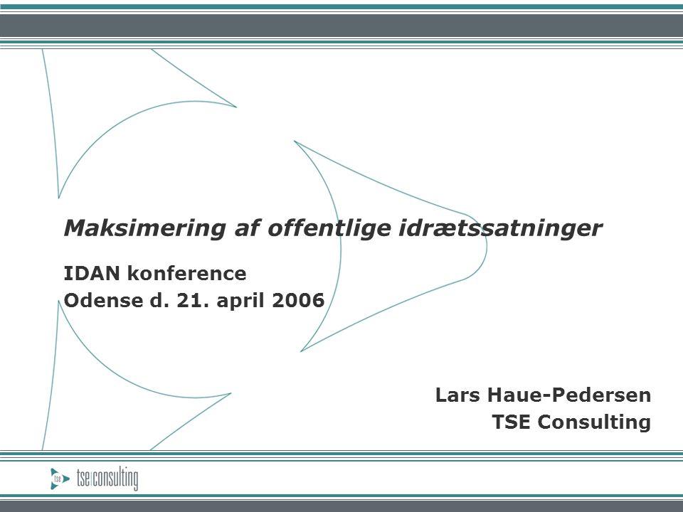 Maksimering af offentlige idrætssatninger IDAN konference Odense d.