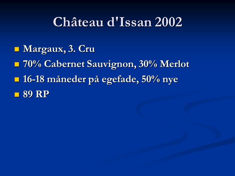 Château d Issan 2002 Margaux, 3. Cru Margaux, 3.