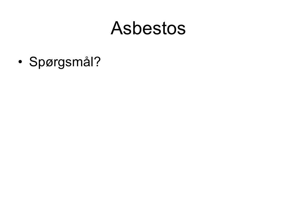 Asbestos Spørgsmål