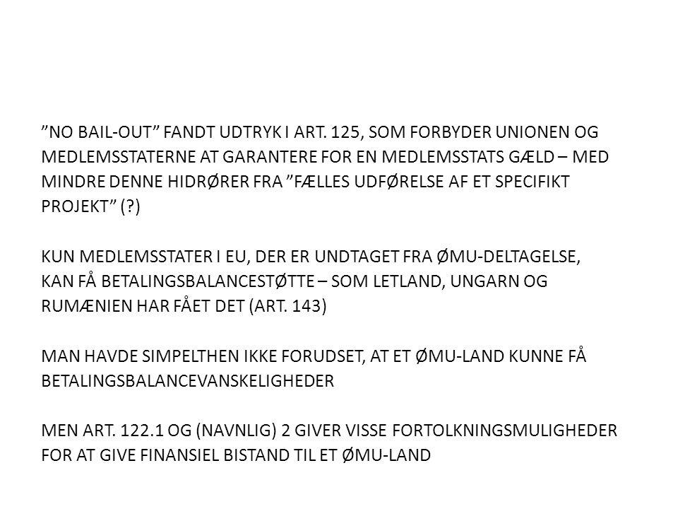 NO BAIL-OUT FANDT UDTRYK I ART.
