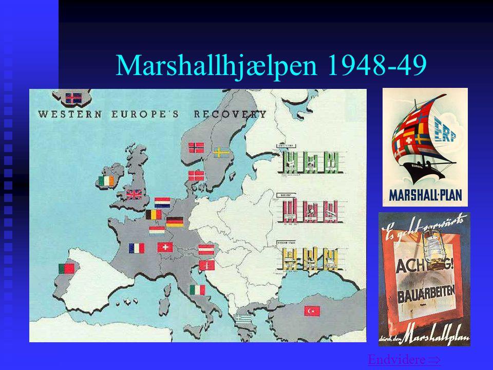 Marshallhjælpen 1948-49 Endvidere 