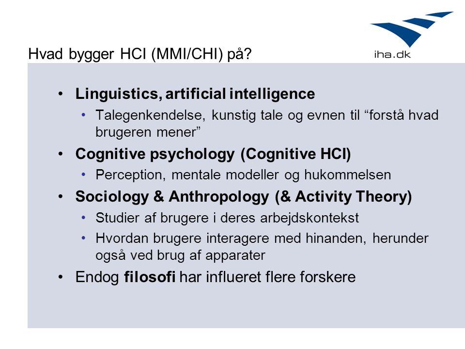 Hvad bygger HCI (MMI/CHI) på.