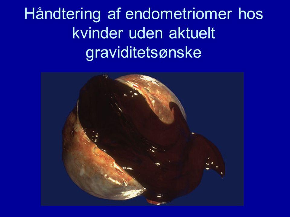 Håndtering af endometriomer hos kvinder uden aktuelt graviditetsønske