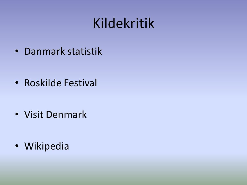 Kildekritik Danmark statistik Roskilde Festival Visit Denmark Wikipedia