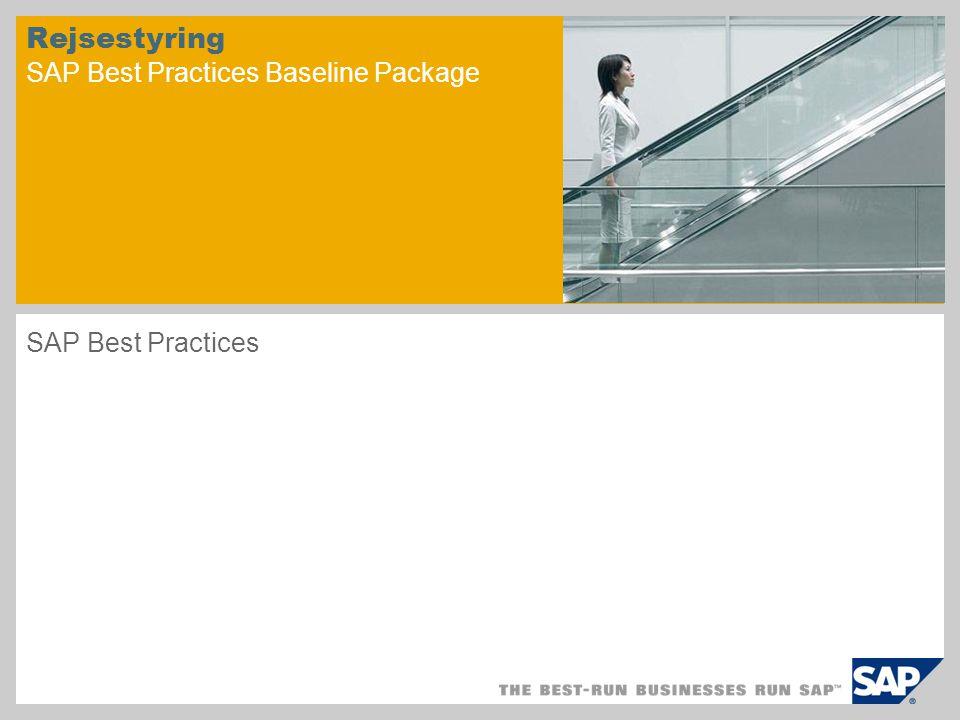 Rejsestyring SAP Best Practices Baseline Package SAP Best Practices