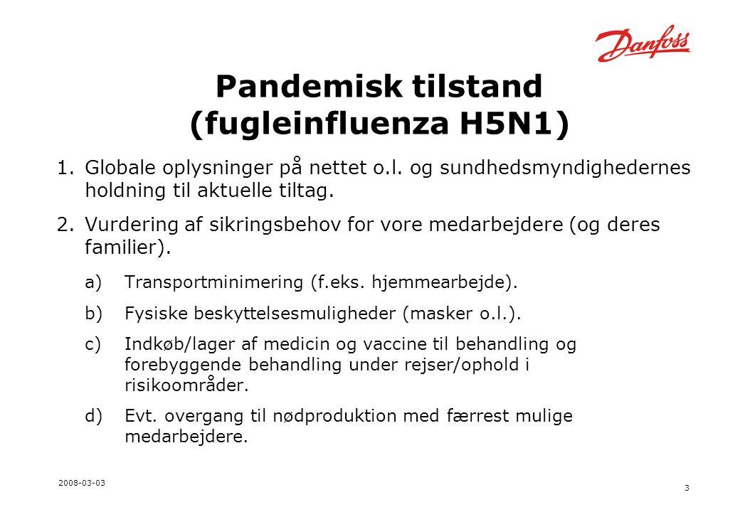 3 2008-03-03 Pandemisk tilstand (fugleinfluenza H5N1) 1.Globale oplysninger på nettet o.l.