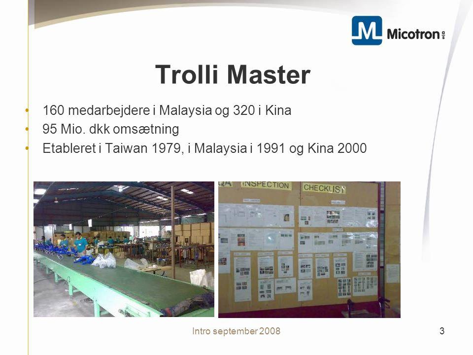 Trolli Master 160 medarbejdere i Malaysia og 320 i Kina 95 Mio.