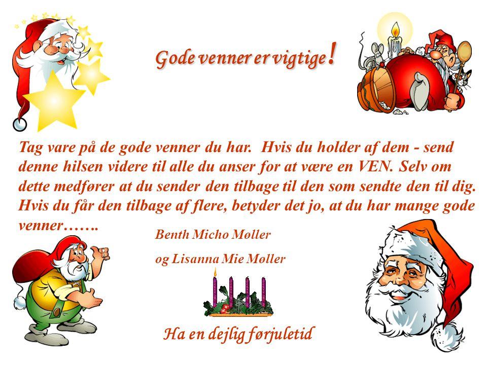 Julecitat I Adventstiden Året er aldrig så langt at juleaften ikke kommer bag på nogen.