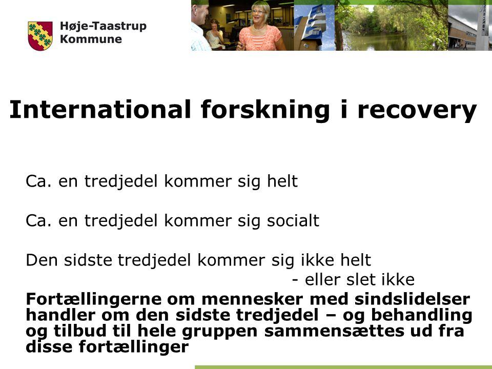 International forskning i recovery Ca. en tredjedel kommer sig helt Ca.
