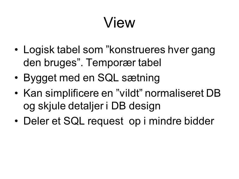 View Logisk tabel som konstrueres hver gang den bruges .