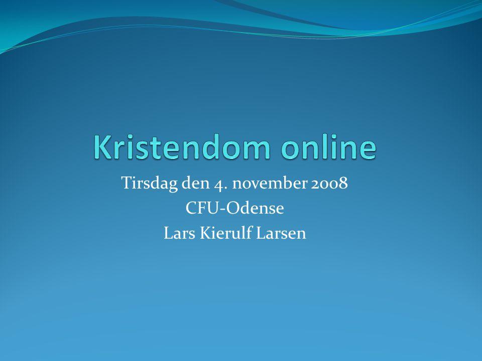 Tirsdag den 4. november 2008 CFU-Odense Lars Kierulf Larsen