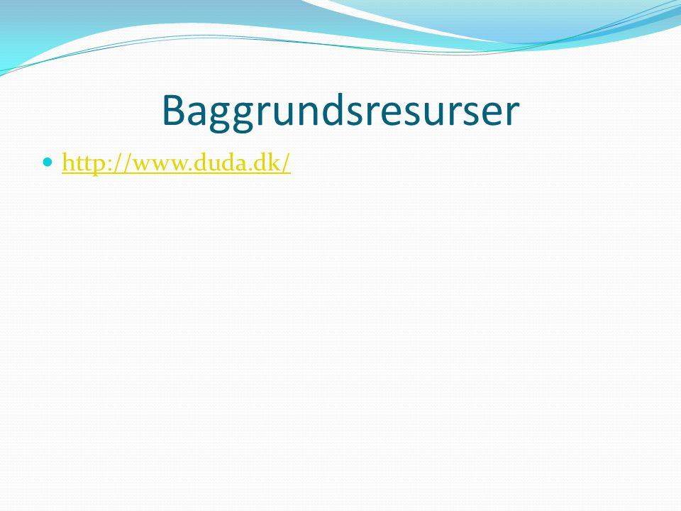 Baggrundsresurser http://www.duda.dk/