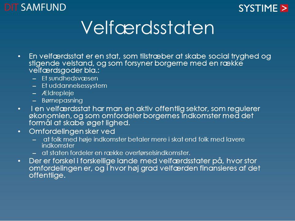 Velfærdsstatens udvikling I Danmark kan man inddele velfærdsstatens udvikling i tre faser: 1890 – 1914: I 1891 indførtes alderspensionsforsikring, senere fulgte syge- og ulykkesforsikring samt arbejdsløshedsforsikring i 1907.