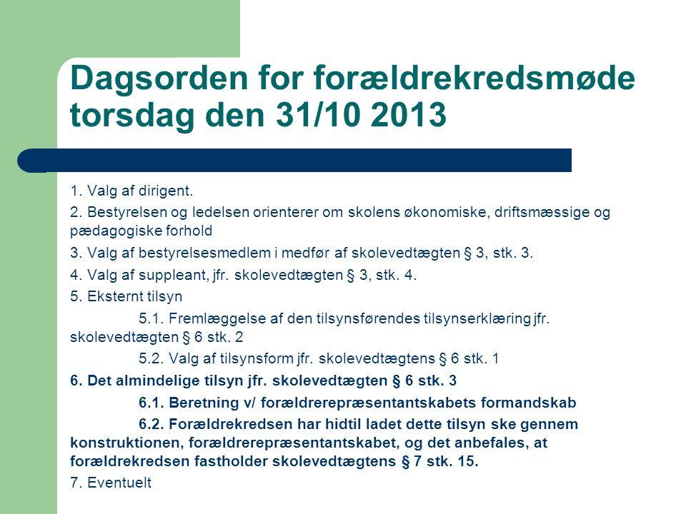 Dagsorden for forældrekredsmøde torsdag den 31/10 2013 1.