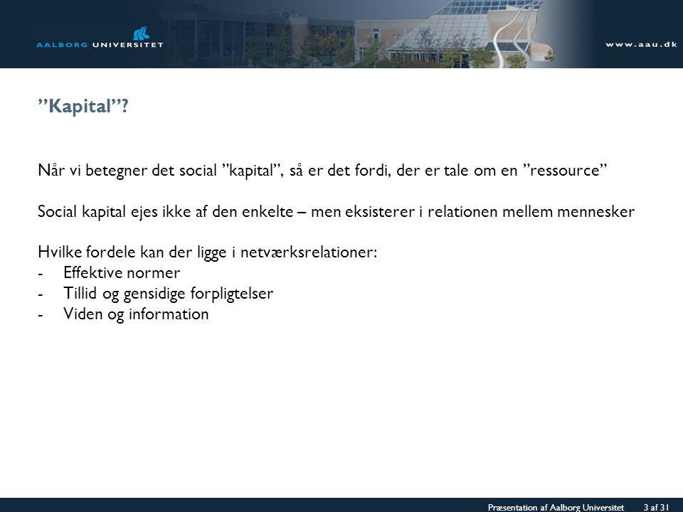 Præsentation af Aalborg Universitet 3 af 31 Kapital .