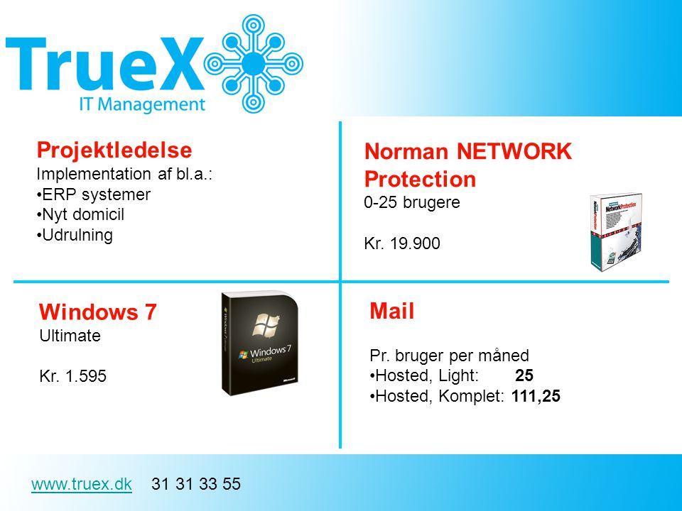 www.truex.dkwww.truex.dk 31 31 33 55 Projektledelse Implementation af bl.a.: ERP systemer Nyt domicil Udrulning Mail Pr.