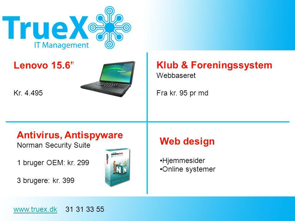 www.truex.dkwww.truex.dk 31 31 33 55 Antivirus, Antispyware Norman Security Suite 1 bruger OEM: kr.