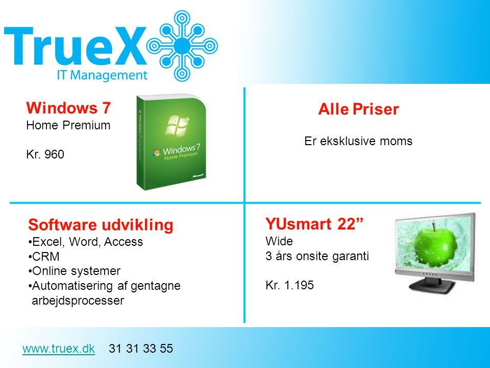 www.truex.dkwww.truex.dk 31 31 33 55 Windows 7 Home Premium Kr.