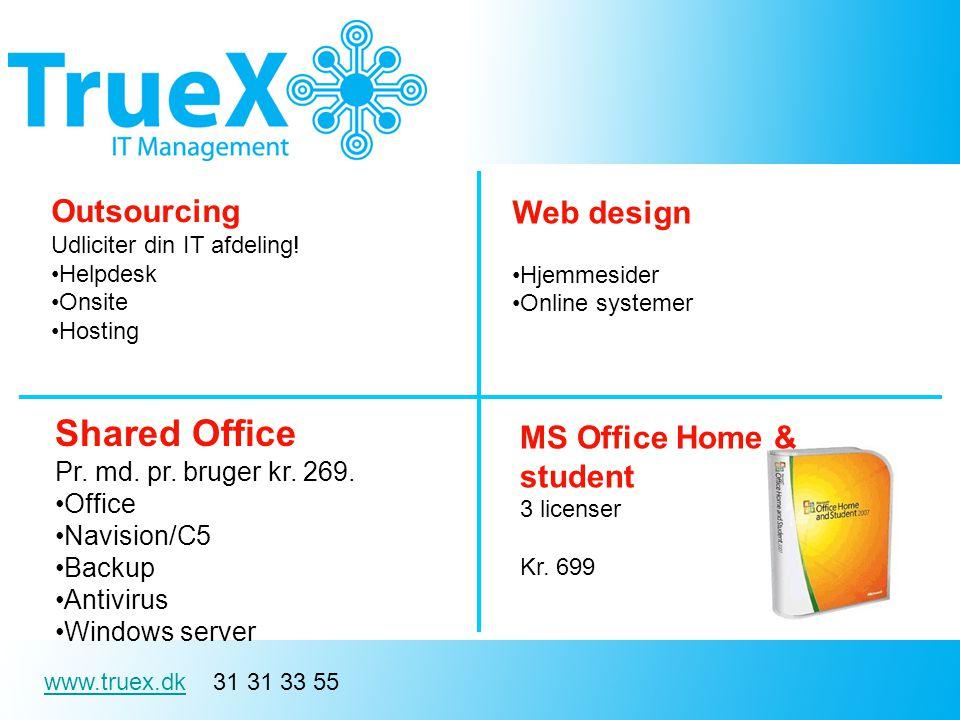 www.truex.dkwww.truex.dk 31 31 33 55 Outsourcing Udliciter din IT afdeling.