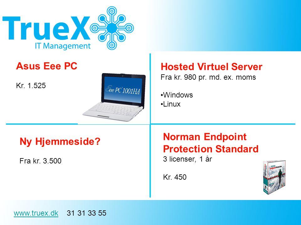 www.truex.dkwww.truex.dk 31 31 33 55 Asus Eee PC Kr.