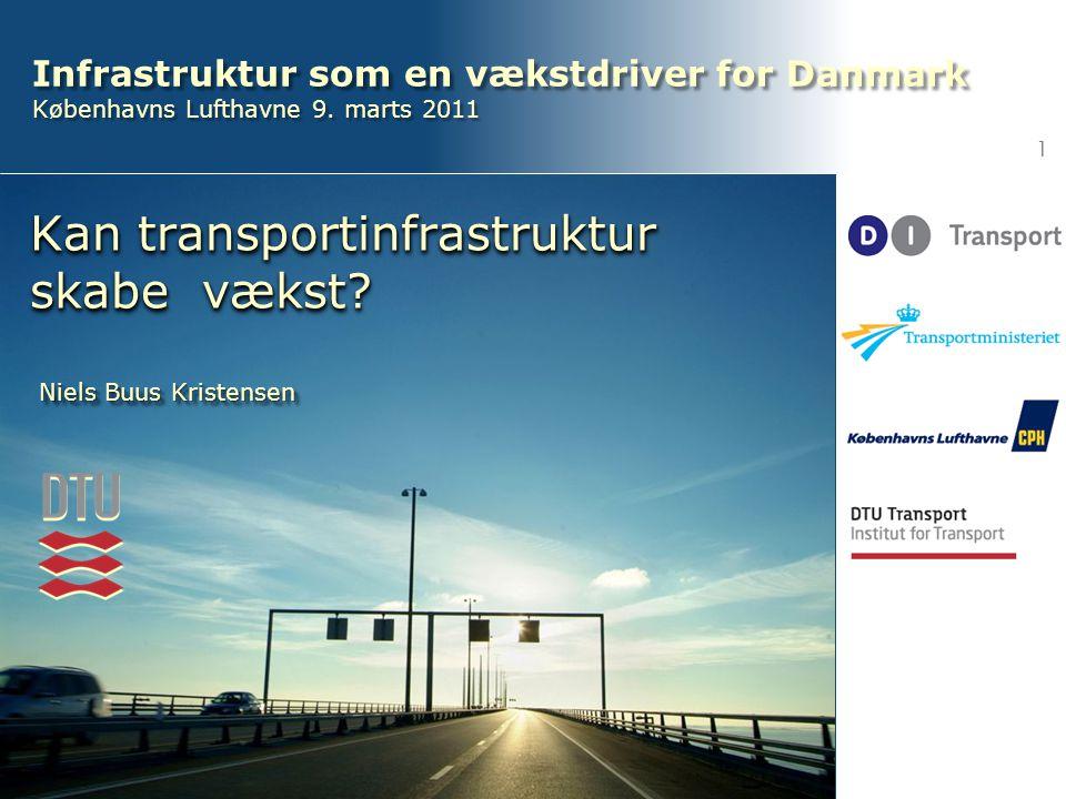Infrastruktur som en vækstdriver for Danmark Københavns Lufthavne 9.