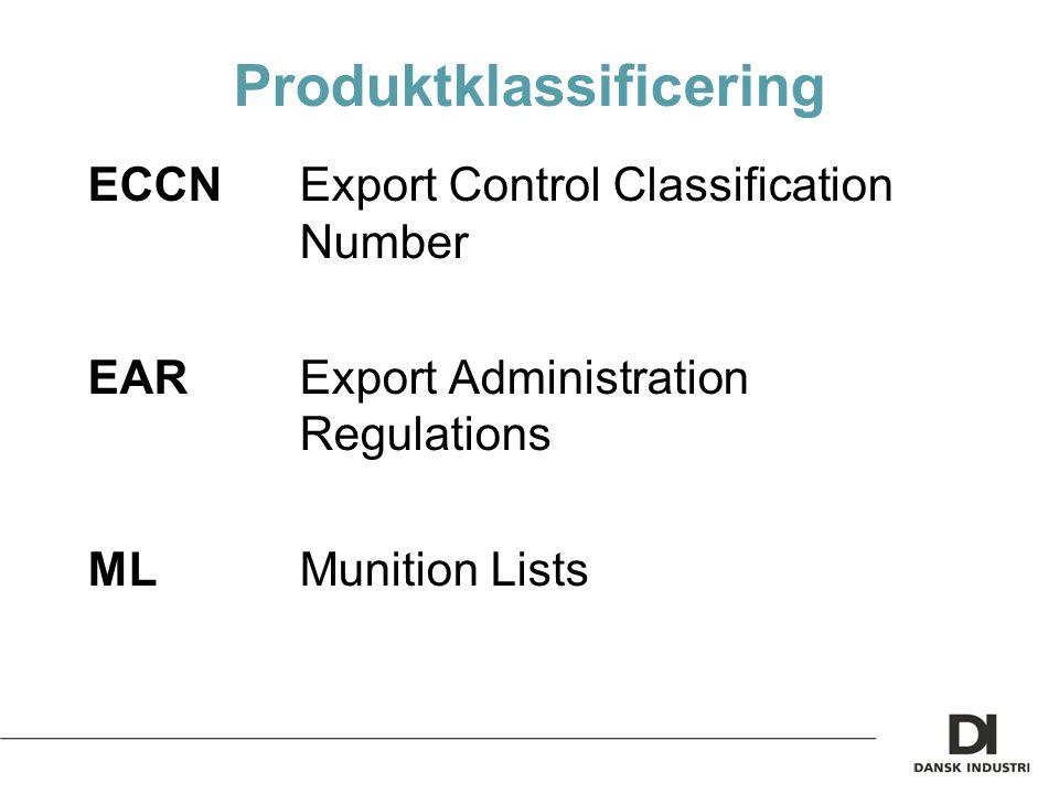 Produktklassificering ECCNExport Control Classification Number EARExport Administration Regulations MLMunition Lists