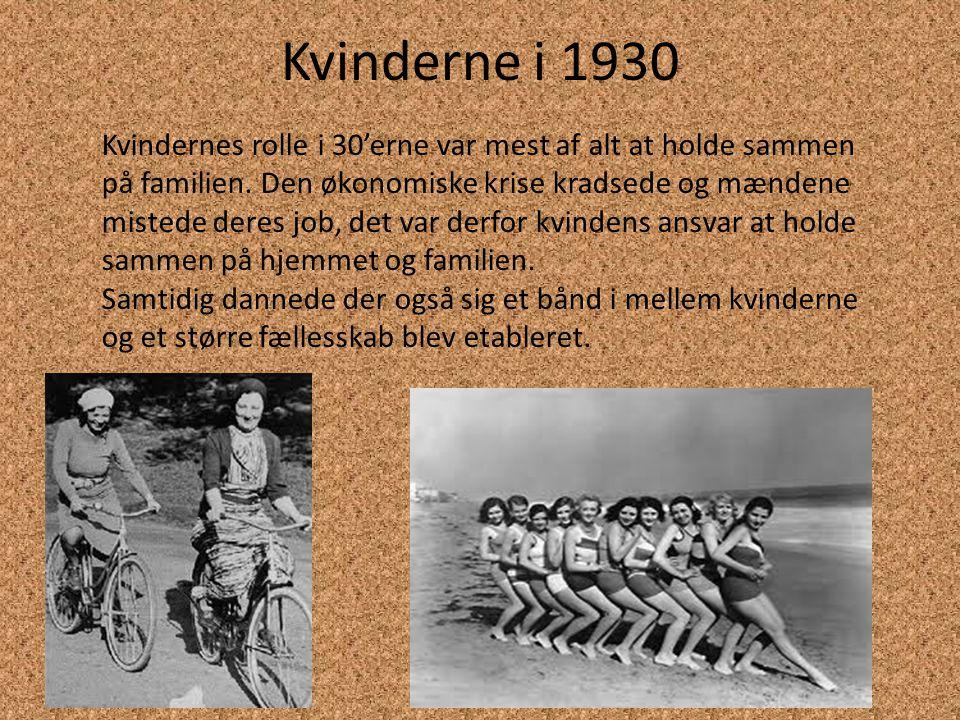 Kvinderne i 1940 Krigen ændrede meget for kvinderne.