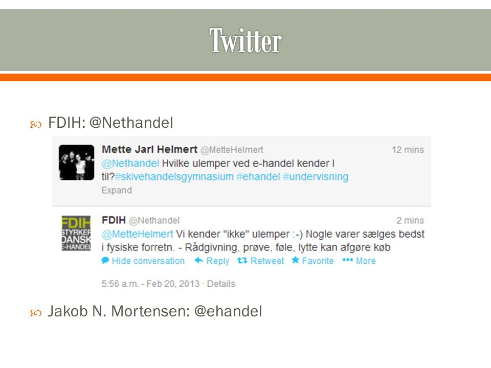  FDIH: @Nethandel  Jakob N. Mortensen: @ehandel