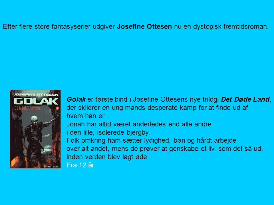 Efter flere store fantasyserier udgiver Josefine Ottesen nu en dystopisk fremtidsroman.