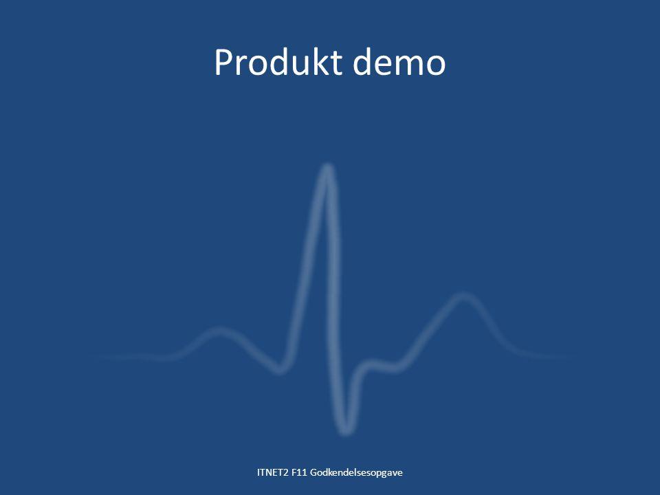 Produkt demo ITNET2 F11 Godkendelsesopgave