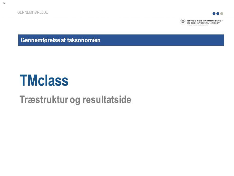 Gennemførelse af taksonomien TMclass GENNEMFØRELSE Træstruktur og resultatside 47