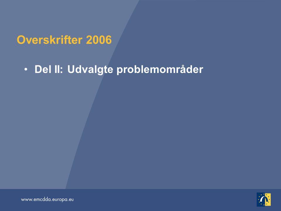 Overskrifter 2006 Del II: Udvalgte problemområder
