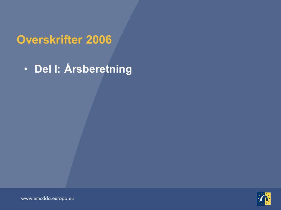 Overskrifter 2006 Del I: Årsberetning