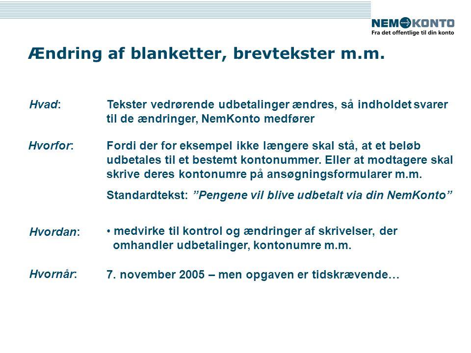 Ændring af blanketter, brevtekster m.m.